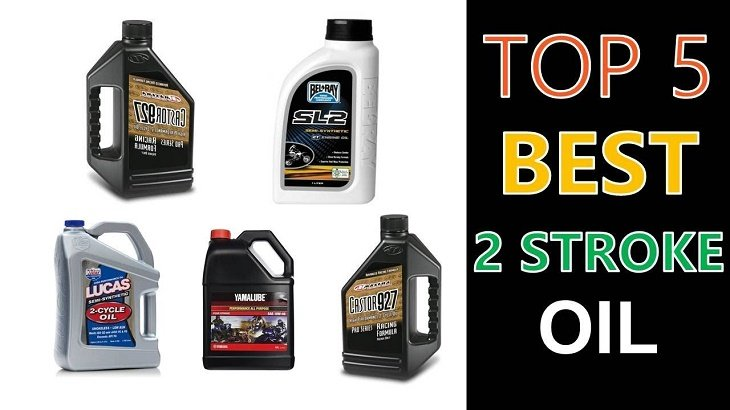 Top 5 Best 2 Stroke Oil 2019 Reviews And Buying Guide