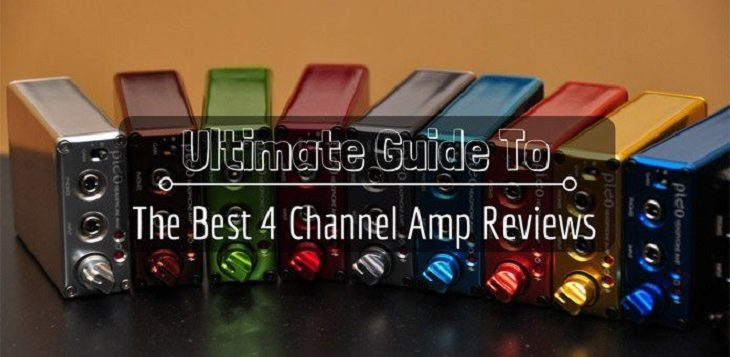 Ultimate Guide To The Best 4 Channel Amp