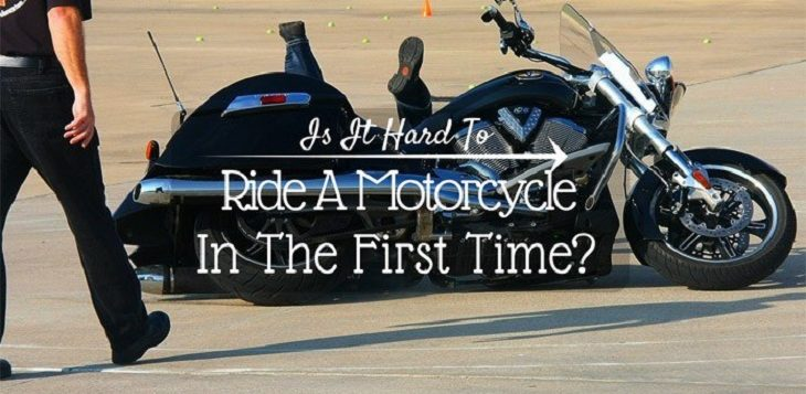 Is It Hard To Ride A Motorcycle In The First Time?