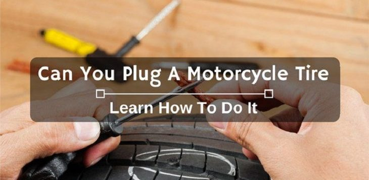 Can You Plug A Motorcycle Tire? Learn How To Do It