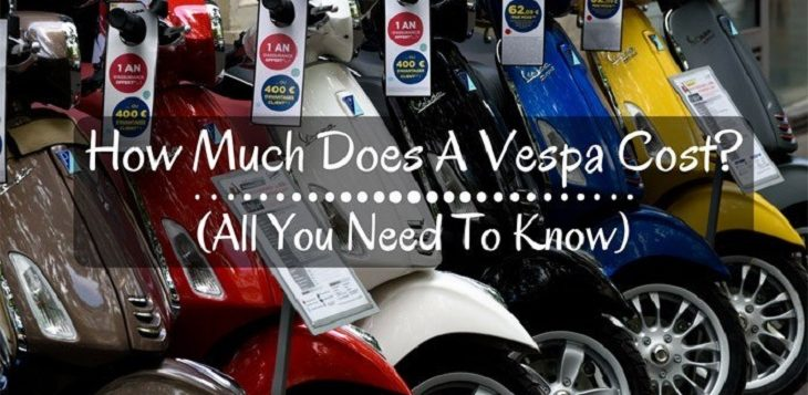 How Much Does A Vespa Cost