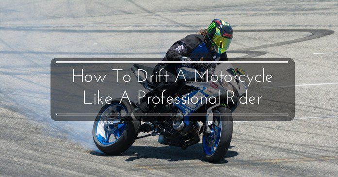 How To Drift A Motorcycle