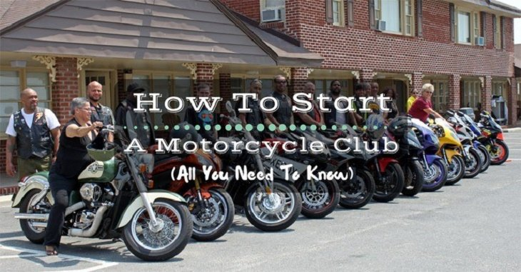 How To Start A Motorcycle Club