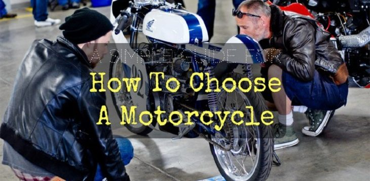 How To Choose A Motorcycle