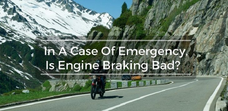Engine Braking Bad